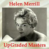 UpGraded Masters (All Tracks Remastered) by Helen Merrill