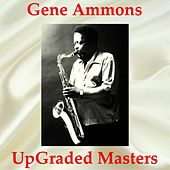 UpGraded Masters (All Tracks Remastered) de Gene Ammons