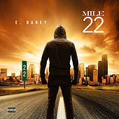 Mile 22 by E. Daney