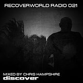 Recoverworld Radio 021 by Various Artists