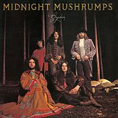 Midnight Mushrumps by Gryphon