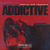 Sampler Addictive #01 Spécial rap français von Various Artists