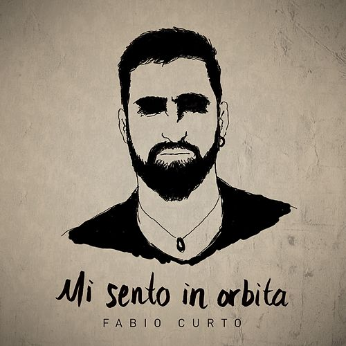 Mi sento in orbita (Digital) di Fabio Curto