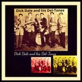 Dick Dale and His Del-Tones von Dick Dale