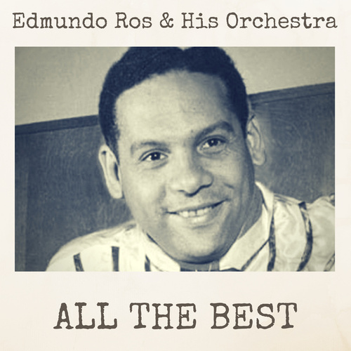 All the Best by Edmundo Ros