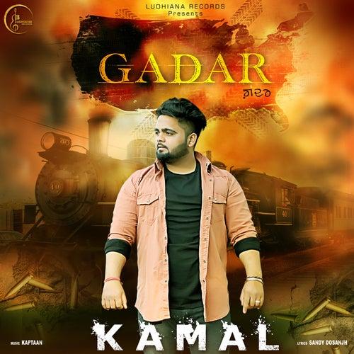 Gadar by Kamal