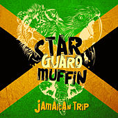 Jamaican Trip by Star Guard Muffin