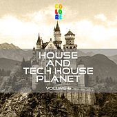 House and Tech House Planet, Vol. 6 von Various Artists