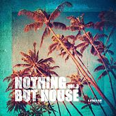Nothing But House, Vol. 3 von Various Artists