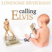 Calling Elvis de Lonesome River Band