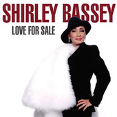 Love For Sale by Shirley Bassey