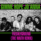 Gimme Hope Jo'anna by Freshly Ground