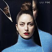 Amours fragiles de Lili Poe