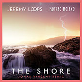The Shore (Jonas Vincent Remix) von Jeremy Loops