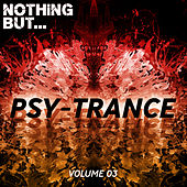 Nothing But... Psy Trance, Vol. 03 - EP de Various Artists