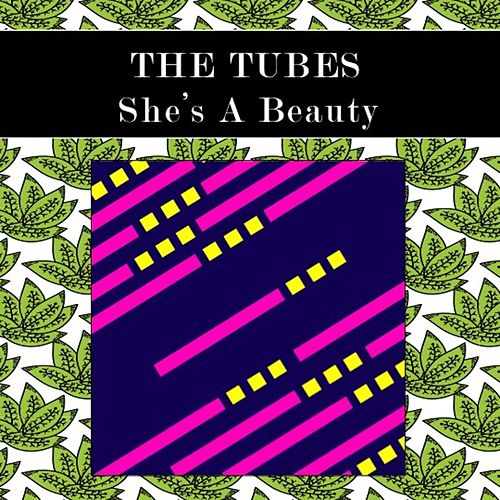 She's a Beauty (Live) by The Tubes