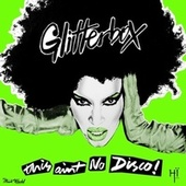 Glitterbox - This Ain't No Disco von Various Artists