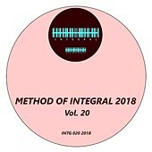 Method of Integral 2018, Vol. 20 von Various Artists