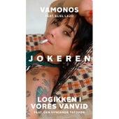 Vamonos / Logikken I Vores Vanvid von Jokeren
