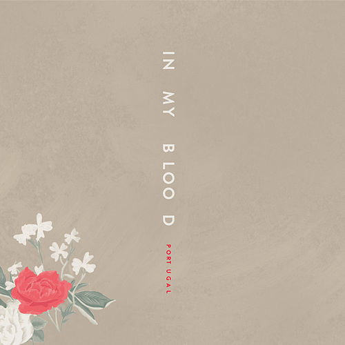 In My Blood (Portuguese Version) von Shawn Mendes