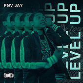 Level Up by PNV Jay