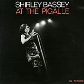 Shirley Bassey at the Pigalle (Live) de Shirley Bassey