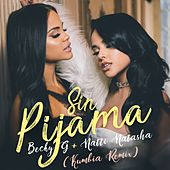 Sin Pijama (Kumbia Remix) de Becky G