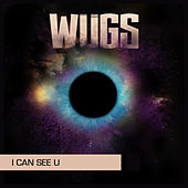 I Can See U by Wugs