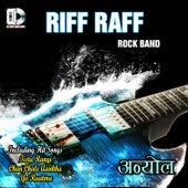 Riff Raff - Rock Band by Riff Raff