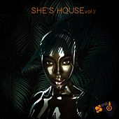 She's House, Vol. 2 von Various Artists