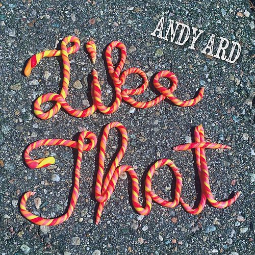 Like That by Andy Ard