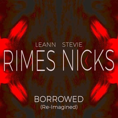 Borrowed (Re-Imagined) by LeAnn Rimes