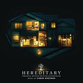 Hereditary (Original Motion Picture Soundtrack) by Colin Stetson