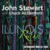 Illinois Rain with Chuck McDermott (Live) by John Stewart