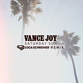 Saturday Sun (Luca Schreiner Remix) de Vance Joy