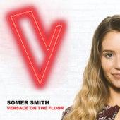 Versace On The Floor (The Voice Australia 2018 Performance / Live) de Somer Smith