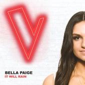 It Will Rain (The Voice Australia 2018 Performance / Live) de Bella Paige