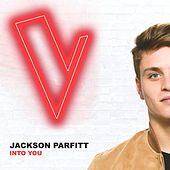 Into You (The Voice Australia 2018 Performance / Live) de Jackson Parfitt