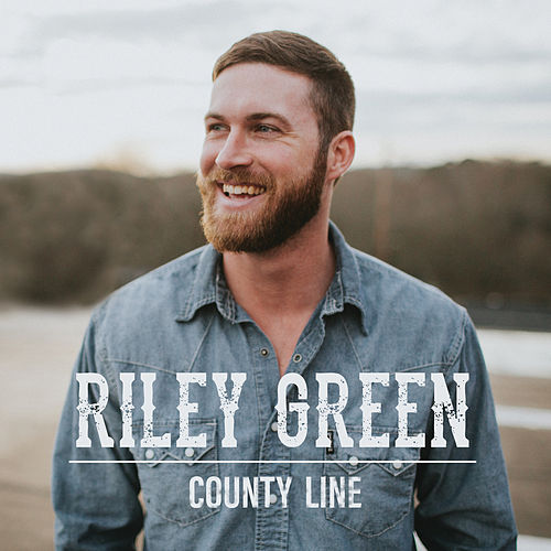 County Line by Riley Green