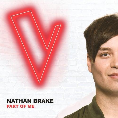 Part Of Me (The Voice Australia 2018 Performance / Live) de Nathan Brake