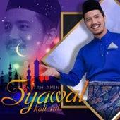 Syawal Kali ni by Fattah Amin