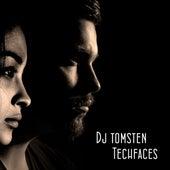 Techfaces by Dj tomsten