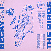 Becky and the Birds von Becky & The Birds