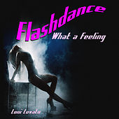 Flashdance (What A Feeling) de Loni Lovato