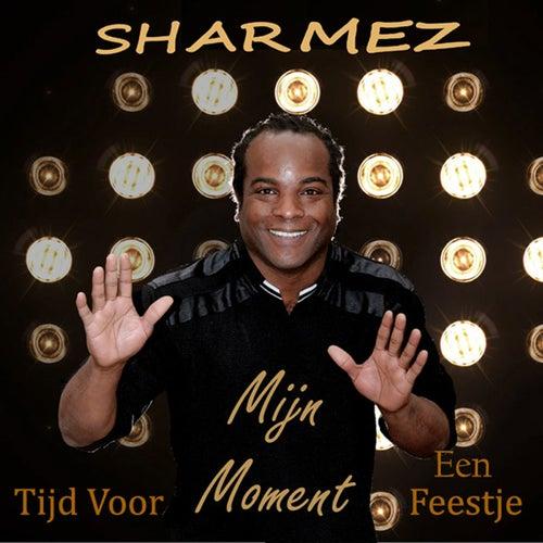 Mijn Moment, Tijd Voor Een Feestje van Sharmez