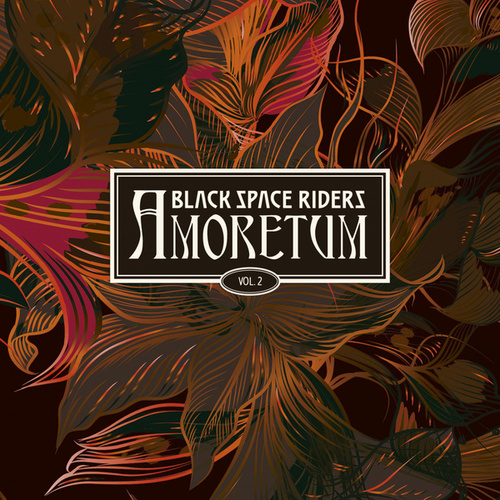 AMORETUM, Vol.2 by Black Space Riders