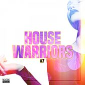 House Warriors #7 by Various Artists