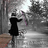 When It Rains... de Various Artists