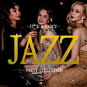 It's A Fancy Jazz Party Collection by Various Artists