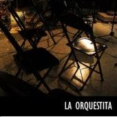 La Orquestita by La Orquestita